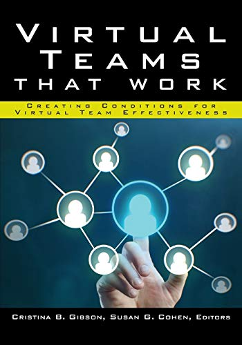 9781118835517: Virtual Teams That Work: Creating Conditions for Virtual Team Effectiveness