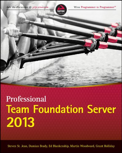 9781118836347: Professional Team Foundation Server 2013 (Wrox Programmer to Programmer)