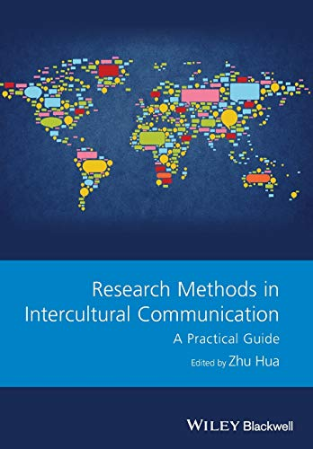 9781118837436: Research Methods in Intercultural Communication: A Practical Guide (GMLZ - Guides to Research Methods in Language and Linguistics)