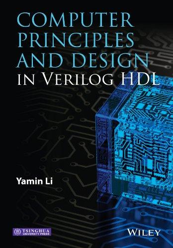 9781118841099: Computer Principles and Design in Verilog HDL