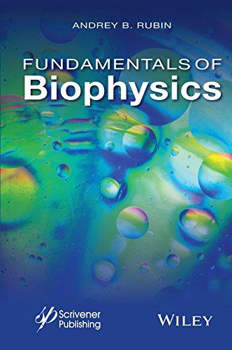 Fundamentals of Biophysics: Andrey B. Rubin