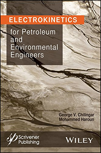 9781118842690: Electrokinetics for Petroleum and Environmental Engineers