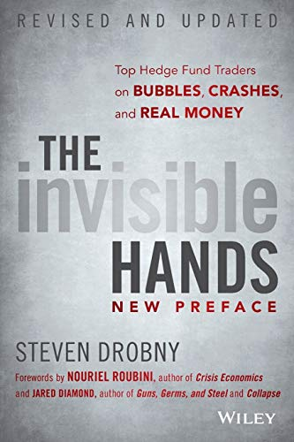 9781118843000: The Invisible Hands: Top Hedge Fund Traders on Bubbles, Crashes, and Real Money
