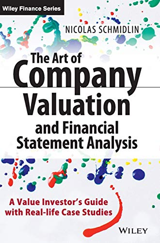 9781118843093: The Art of Company Valuation and Financial Statement Analysis: A Value Investor's Guide with Real-life Case Studies
