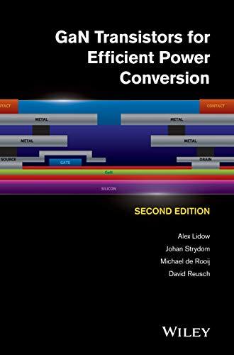 GaN Transistors for Efficient Power Conversion (Hardback): Alex Lidow, Johan