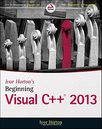 9781118845714: Ivor Horton's Beginning Visual C++ 2013 (Wrox Beginning Guides)