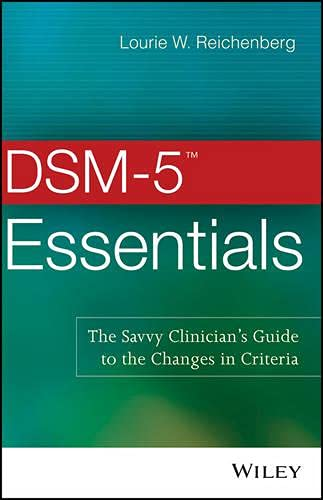 9781118846094: DSM-5 Essentials: The Savvy Clinician's Guide to the Changes in Criteria