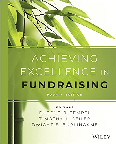9781118853825: Achieving Excellence in Fundraising (Essential Texts for Nonprofit and Public Leadership and Management)