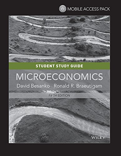 9781118854990: Microeconomics, Study Guide, David Besanko & Ron Braeutigam, 5th Edition