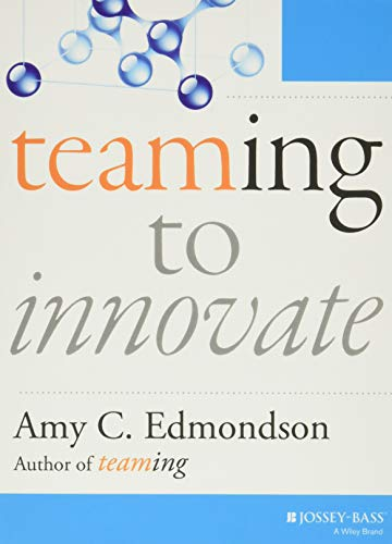 9781118856277: Teaming to Innovate (J-B Short Format Series)