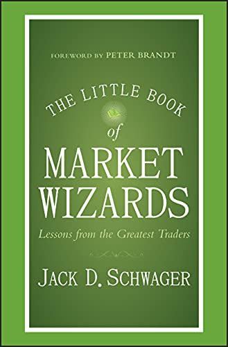 9781118858691: The Little Book of Market Wizards: Lessons from the Greatest Traders (Little Books. Big Profits)