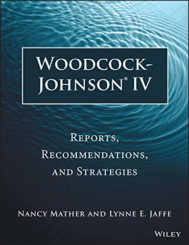 9781118860748: Woodcock-Johnson IV: Reports, Recommendations, and Strategies