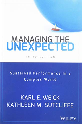 9781118862414: Managing the Unexpected: Sustained Performance in a Complex World