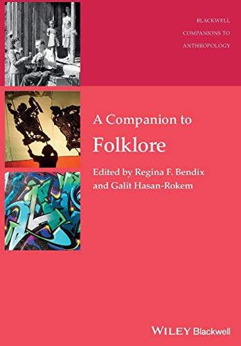 9781118863145: A Companion to Folklore (Wiley Blackwell Companions to Anthropology)