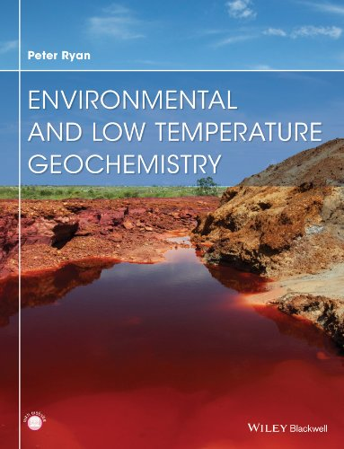 9781118867358: Environmental and Low Temperature Geochemistry