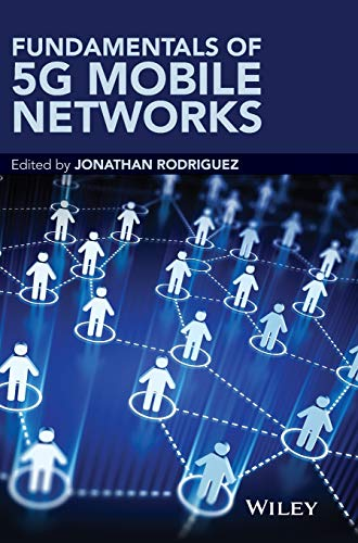 9781118867525: Fundamentals of 5G Mobile Networks