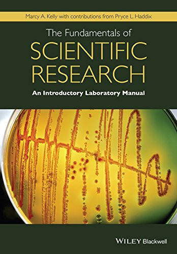 The Fundamentals of Scientific Research: An Introductory: Kelly, Marcy A.
