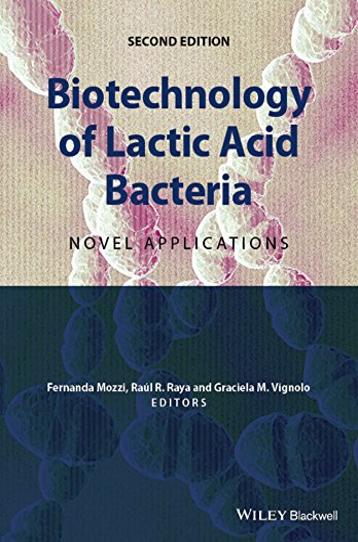 9781118868409: Biotechnology of Lactic Acid Bacteria