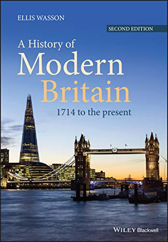 9781118869017: A History of Modern Britain: 1714 to the Present