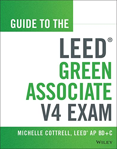 9781118870310: Guide to the LEED Green Associate V4 Exam (Wiley Series in Sustainable Design)