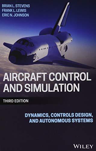 9781118870983: Aircraft Control and Simulation: Dynamics, Controls Design, and Autonomous Systems