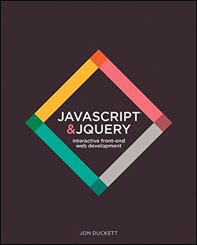 9781118871652: JavaScript & JQuery: Interactive Front-End Web Development
