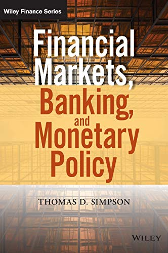 9781118872239: Financial Markets, Banking, and Monetary Policy (Wiley Finance)