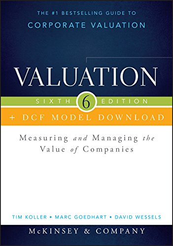 9781118873687: Valuation + DCF Model Download: Measuring and Managing the Value of Companies