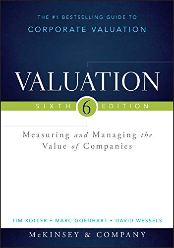 9781118873700: Valuation: Measuring and Managing the Value of Companies (Wiley Finance)