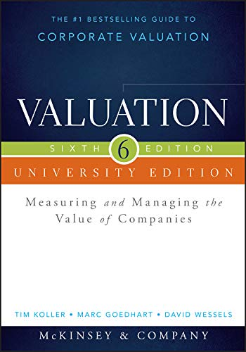 9781118873731: Valuation: Measuring and Managing the Value of Companies: University Edition