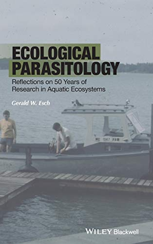 9781118874677: Ecological Parasitology: Reflections on 50 Years of Research in Aquatic Ecosystems