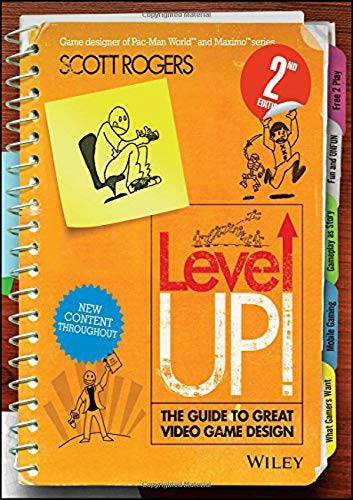 9781118877166: Rogers, S: Level Up! The Guide to Great Video Game Design