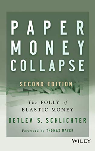 9781118877326: Paper Money Collapse: The Folly of Elastic Money