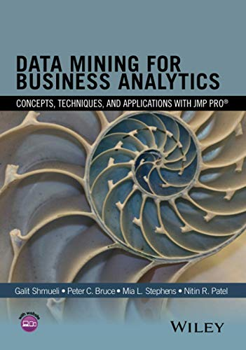 9781118877432: Data Mining for Business Analytics: Concepts, Techniques, and Applications with JMP Pro