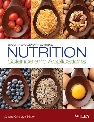 Nutrition: Science and Applications (Hardback): Lori A. Smolin, Mary B. Grosvenor, Debbie Gurfinkel
