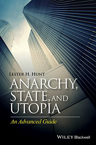 9781118880470: Anarchy, State, and Utopia: An Advanced Guide