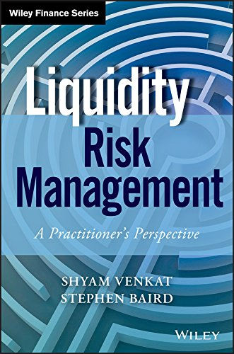 9781118881927: Liquidity Risk Management: A Practitioner's Perspective (Wiley Finance)