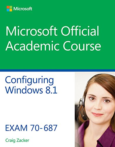 9781118882757: 70-687 Configuring Windows 8.1 (Microsoft Official Acaemic Course)