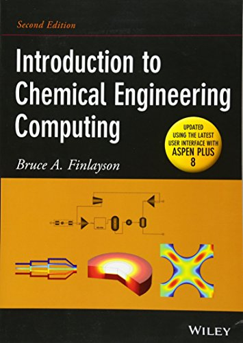 9781118888315: Introduction to Chemical Engineering Computing, Second Edition (Update)