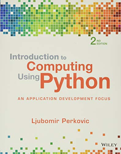 9781118890943: Introduction to Computing Using Python: An Application Development Focus