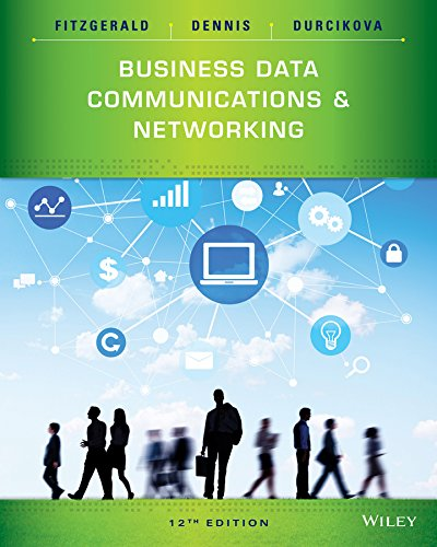 Business Data Communications and Networking: Jerry FitzGerald, Alan