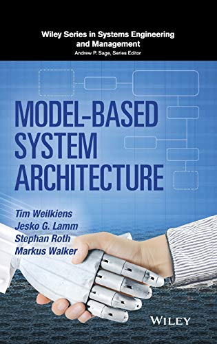 9781118893647: Model-Based System Architecture (Wiley Series in Systems Engineering and Management)