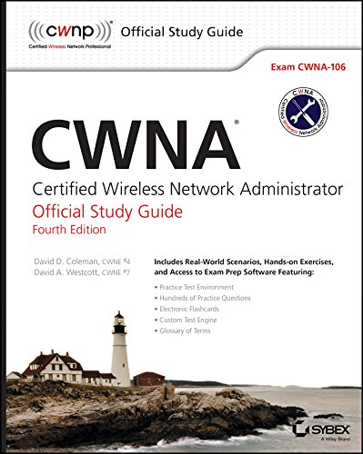 CWNA: Certified Wireless Network Administrator Official Study: Coleman, David D.,
