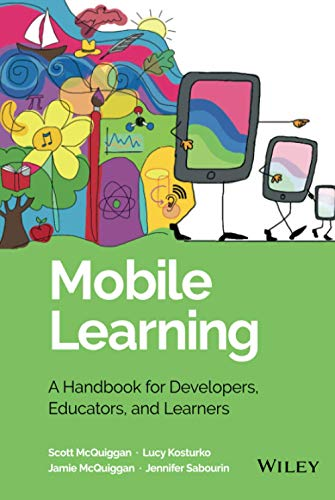 Mobile Learning 9781118894309 Explore the game-changing technology that allows mobile learning to effectively reach K-12 students Mobile Learning: A Handbook for Developers, Educators and Learners provides research-based foundations for developing, evaluating, and integrating effective mobile learning pedagogy. Twenty-first century students require twenty-first century technology, and mobile devices provide new and effective ways to educate children. But with new technologies come new challenges—therefore, this handbook presents a comprehensive look at mobile learning by synthesizing relevant theories and drawing practical conclusions for developers, educators, and students. Mobile devices—in ways that the laptop, the personal computer, and netbook computers have not—present the opportunity to make learning more engaging, interactive, and available in both traditional classroom settings and informal learning environments. From theory to practice, Mobile Learning explores how mobile devices are different than their technological predecessors, makes the case for developers, teachers, and parents to invest in the technology, and illustrates the many ways in which it is innovative, exciting, and effective in educating K-12 students. Explores how mobile devices can support the needs of students Provides examples, screenshots, graphics, and visualizations to enhance the material presented in the book Provides developers with the background necessary to create the apps their audience requires Presents the case for mobile learning in and out of classrooms as early as preschool Discusses how mobile learning enables better educational opportunities for the visually impaired, students with Autism, and adult learners. If you're a school administrator, teacher, app developer, or parent, this topical book provides a theoretical, well-researched discussion of the pedagogical theory and mobile learning, as well as practical advice in setting up a mobile learning strategy.
