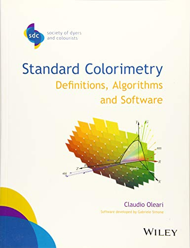 9781118894446: Standard Colorimetry: Definitions, Algorithms and Software (SDC-Society of Dyers and Colourists)