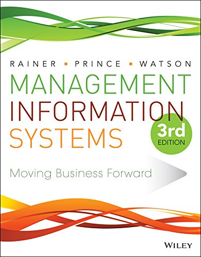 Management Information Systems: Rainer, R. Kelly;