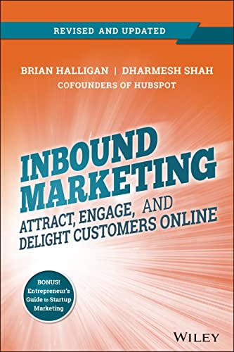 9781118896655: Inbound Marketing, Revised and Updated: Attract, Engage, and Delight Customers Online