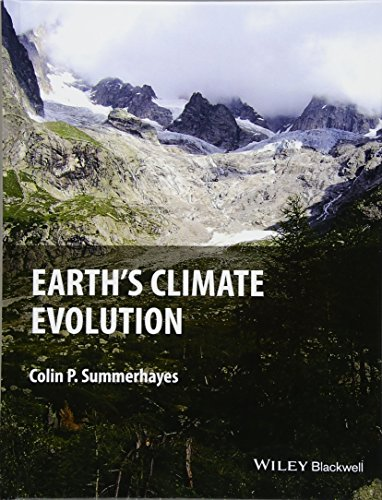9781118897393: Earth's Climate Evolution: A Geological Perspective
