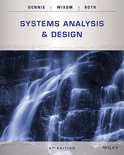 Systems Analysis and Design: Dennis, Alan