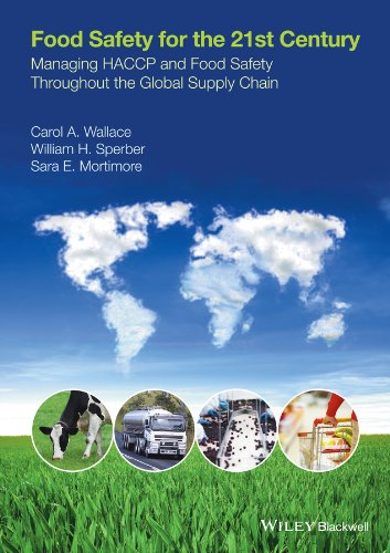 9781118897980: Food Safety for the 21st Century: Managing HACCP and Food Safety throughout the Global Supply Chain